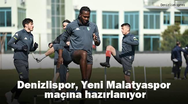 Denizlispor, Yeni Malatyaspor maçına hazırlanıyor
