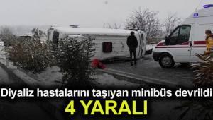 Diyaliz hastalarını taşıyan minibüs devrildi: 4 kişi yaralandı