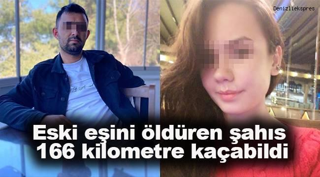 Eski eşini öldüren şüpheli, 166 kilometre kaçabildi