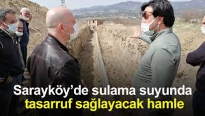 Sarayköy'de sulama suyunda tasarruf sağlayacak hamle