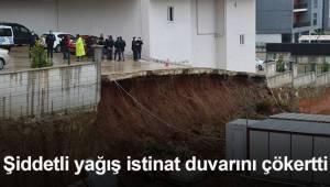 Şiddetli yağış istinat duvarını çökertti