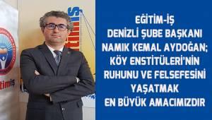 Aydoğan; Köy Enstitüleri'nin kuruluşunun 81. yıldönümünü kutluyoruz