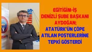 Aydoğan; Türk bayrağı ve Atatürk resimleri saygısızca çöpe atılmaz