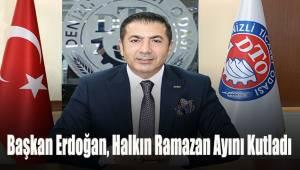 Başkan Erdoğan, Halkın Ramazan Ayını Kutladı