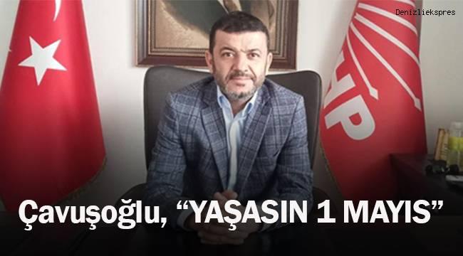 Bülent Nuri Çavuşoğlu 1 Mayıs mesajı yayınladı