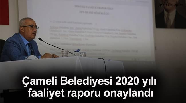 Çameli Belediyesi 2020 yılı faaliyet raporu onaylandı