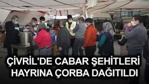 ÇİVRİL'DE CABAR ŞEHİTLERİ HAYRINA ÇORBA DAĞITILDI