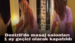 Denizli'de masaj salonları 1 ay geçici olarak kapatıldı