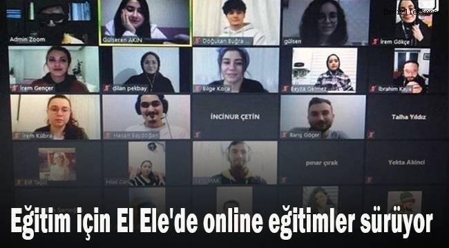 Eğitim için El Ele'de online eğitimler sürüyor