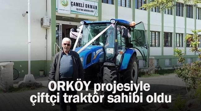 ORKÖY projesiyle çiftçi traktör sahibi oldu