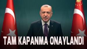 Tüm Türkiye'de tam kapanma uygulanacak