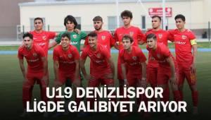 U19 Denizlispor, ligde galibiyet arıyor