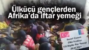 Ülkücü gençlerden Afrika'da 125 kişilik iftar yemeği