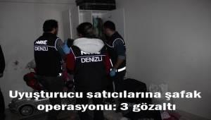 Uyuşturucu satıcılarına şafak operasyonu: 3 gözaltı