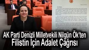 AK Parti Denizli Milletvekili Nilgün Ök'ten, Filistin İçin Adalet Çağrısı