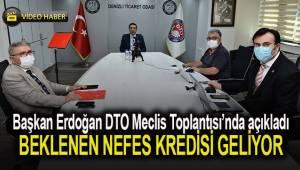 Başkan Erdoğan DTO Meclis Toplantısı'nda açıkladı