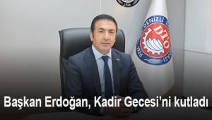 Başkan Erdoğan, vatandaşların Kadir Gecesi'ni kutladı