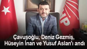 Çavuşoğlu Deniz Gezmiş, Hüseyin İnan ve Yusuf Aslan'ın idam edilişlerinin 49'uncu yıldönümü dolayısıyla anma mesajı yayımladı.