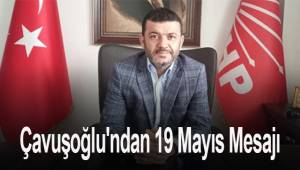 Cumhuriyet Halk Partisi Denizli İl Başkanı Bülent Nuri Çavuşoğlu'ndan 19 Mayıs Mesajı