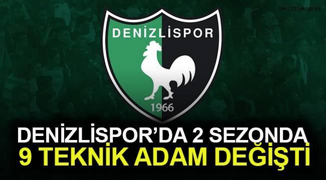 Denizlispor'da 2 sezonda 9 teknik adam değişti