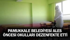 PAMUKKALE BELEDİYESİ ALES ÖNCESİ OKULLARI DEZENFEKTE ETTİ