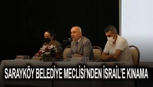 Sarayköy Belediye Meclisi'nden İsrail'e kınama