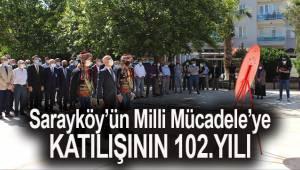 Sarayköy'ün Milli Mücadele'ye katılışının 102. yılı