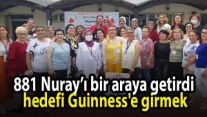 881 Nuray'ı bir araya getirdi, hedefi Guinness'e girmek