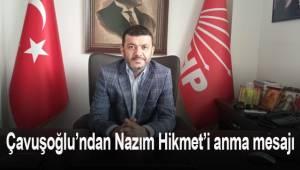 Çavuşoğlu, Nazım Hikmet'in 58. yıldönümü nedeniyle mesaj yayınladı