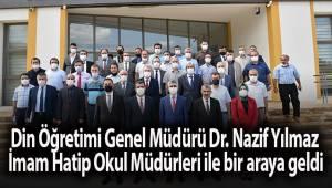 Din Öğretimi Genel Müdürü Dr. Nazif Yılmaz İmam Hatip Okul Müdürleri ile bir araya geldi