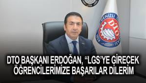 DTO Başkanı Erdoğan, sınava girecek öğrencilere başarı diledi