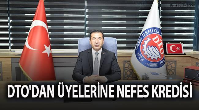 DTO'DAN ÜYELERİNE NEFES KREDİSİ