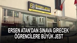 Ersen Atan'dan sınava girecek öğrencilere büyük jest