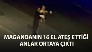 Magandanın 16 el ateş edip 2 günlük gelini boynundan vurduğu anlar ortaya çıktı