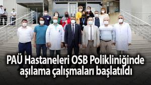 PAÜ Hastaneleri OSB Polikliniğinde yerinde aşılama çalışmaları başlatıldı