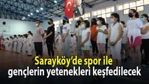 Sarayköy'de spor ile gençlerin yetenekleri keşfedilecek
