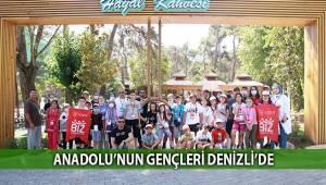 Anadolu'nun gençleri Denizli'de