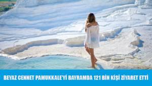 Beyaz Cennet Pamukkale'yi bayramda 121 bin kişi ziyaret etti