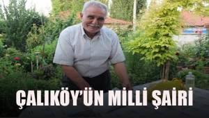 Çalıköy'ün milli şairi