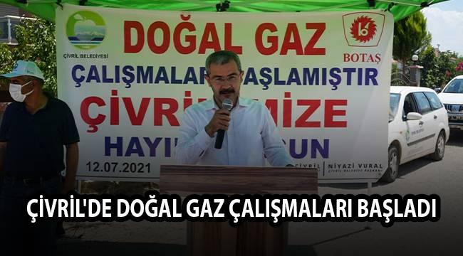 ÇİVRİL'DE DOĞAL GAZ ÇALIŞMALARI BAŞLADI