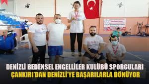 Denizli Bedensel Engelliler Kulübü sporcuları Çankırı'dan Denizli'ye başarılarla dönüyor