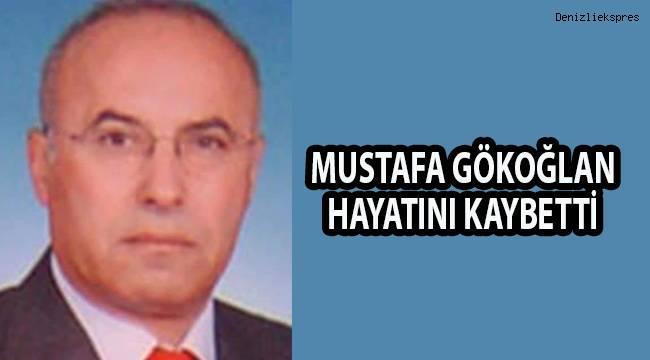Mustafa Gökoğlan Hayatını Kaybetti