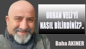 Orhan Veli'yi nasıl bilirdiniz?