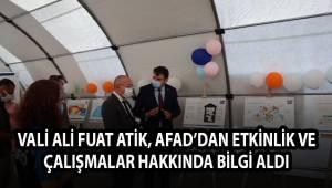 Vali Ali Fuat Atik, AFAD'dan etkinlik ve çalışmalar hakkında bilgi aldı