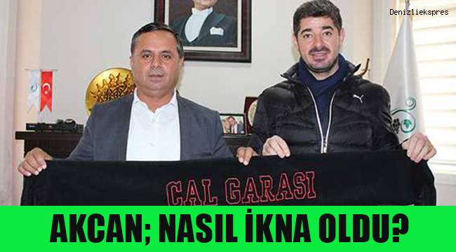 Çal Belediye Başkanı Akcan, nasıl yönetici oldu?