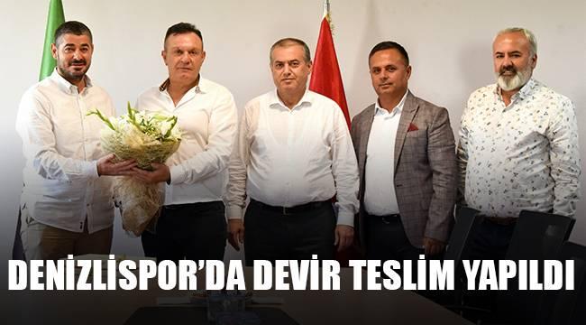 Denizlispor'da Devir Teslim Yapıldı