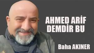 Ahmed Arif; Demdir Bu
