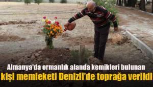 Almanya'da ormanlık alanda kemikleri bulunan kişi memleketi Denizli'de toprağa verildi