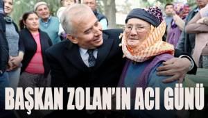 Başkan Zolan'ın acı günü