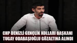CHP Denizli Gençlik Kolları Başkanı Tugay Odabaşıoğlu gözaltına alındı.
